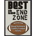 Best In The End Zone Plaque