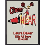 Cheer Let's Hear It Plaque