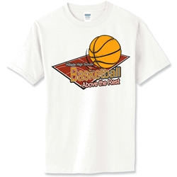 Basketball Above The Rest T-Shirt